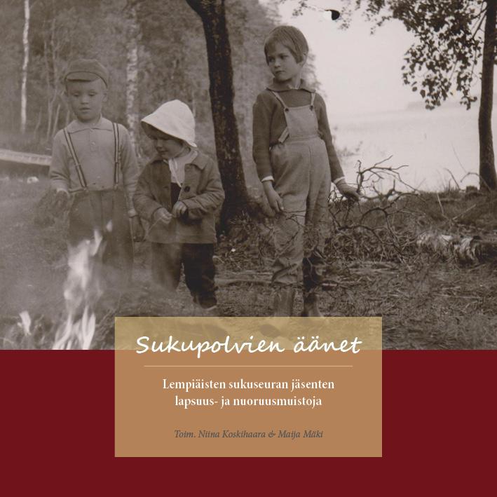 Kirjan täydeltä Lempiäisten suvun lapsuusmuistoja